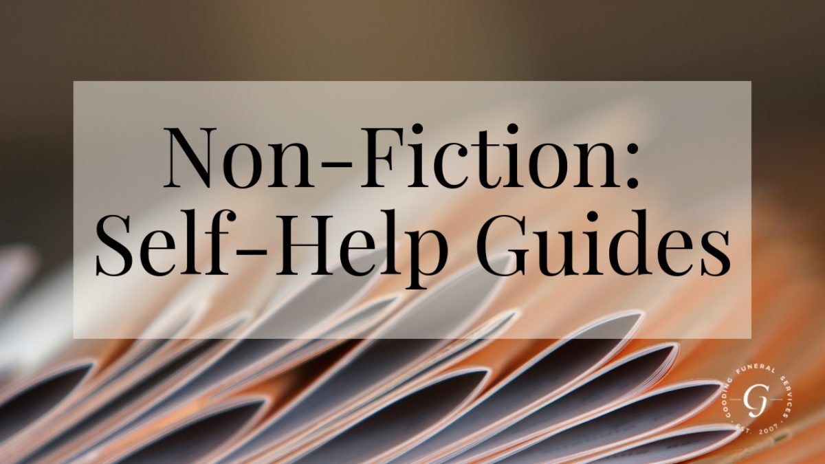 Non-Fiction Bereavement Books - Self Help Guides